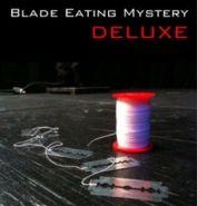 "Blade Eating Mystery Deluxe (DVD + Gimmicks) (""Глотание лезвий"")"